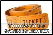 Things to Do Savings Center